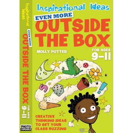Even More Outside the Box : For Ages 9-11. Molly Potter