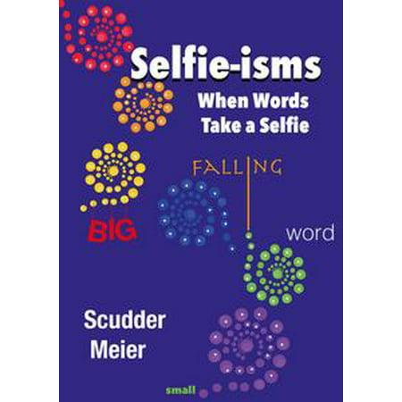 Selfie-isms: When Words Take a Selfie - - Post A Halloween Selfie