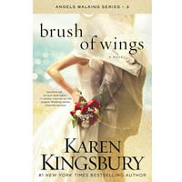 Angels Walking: Brush of Wings, Volume 3 (Series #3) (Paperback)