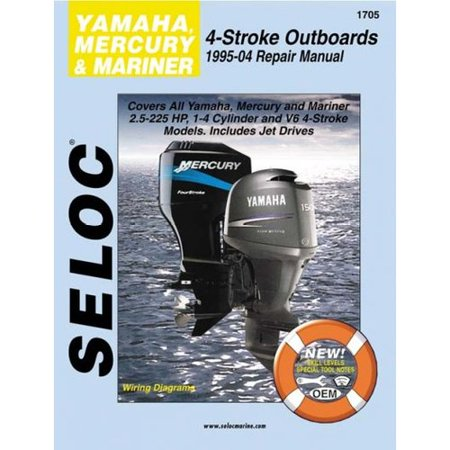Seloc Yamaha  Mercury And Mariner Outboards  1995 04 Repair Manual  All 4 Stoke Engines