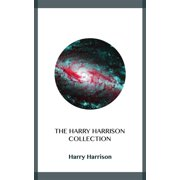 The Harry Harrison Collection - eBook