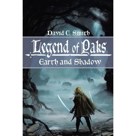 The Legend of Paks : Earth and Shadow