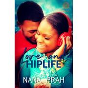 Love and Hiplife - eBook