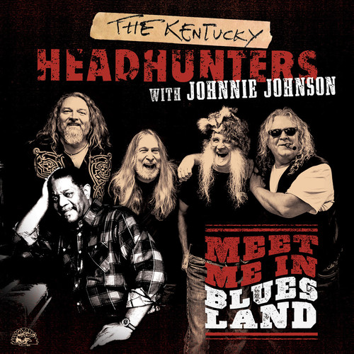 Johnson, Johnnie and the Kentucky Head H Meet Me in Bluesland [CD] by
