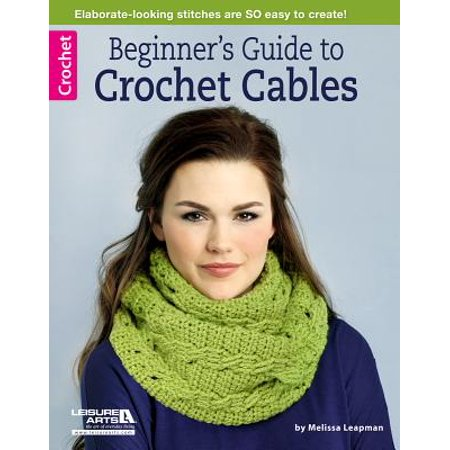 Sunroof Cable Guide - Beginner's Guide to Crochet Cables