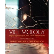 Victimology : Legal, Psychological, and Social Perspectives