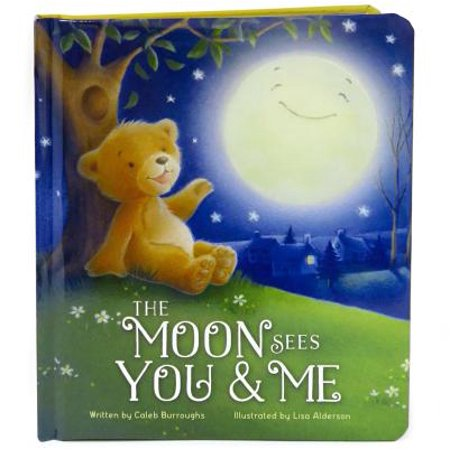 The Moon Sees You and Me: Padded Board Book (Board