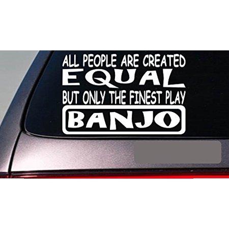 Banjos all people equal 6