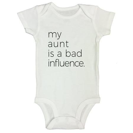 "Funny Newborn Kid Tshirts "" My Aunt Is A Bad Influence"" Auntie Funny Threadz Toddler 3T, (Auntie Anne's Pretzel Costume)"