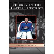 Hockey in the Capital District (Hardcover)