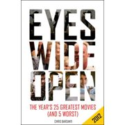 Eyes Wide Open 2012: The Year's 25 Greatest Movies (and 5 Worst) - eBook
