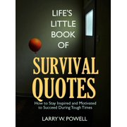 Life's Little Book of Survival Quotes - eBook