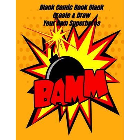 Unique Superhero Gifts (Blank Comic Book Blank Create & Draw Your Own Superheros : Comics, Cartoons & Short Stories, Unique Colored Templates, for Artists, Kids, Teens & Adults, Express Your Creative)