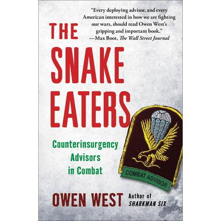 West Snake (The Snake Eaters : Counterinsurgency Advisors in Combat)