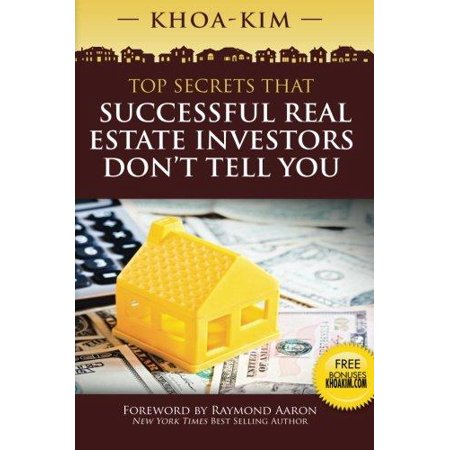 Top Secrets That Successful Real Estate Investors Dont Tell You