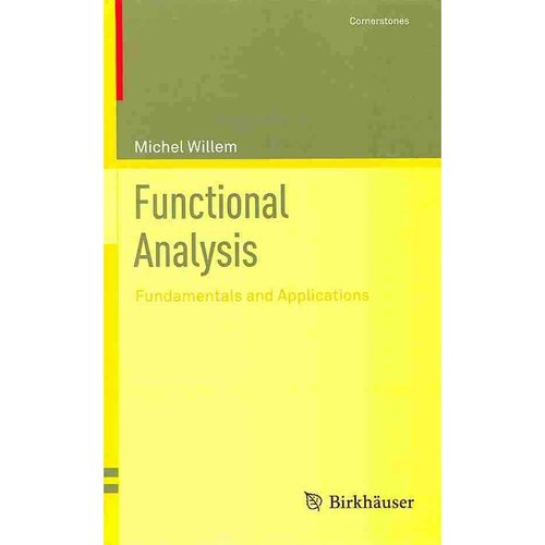 Functional Analysis: Fundamentals and Applications