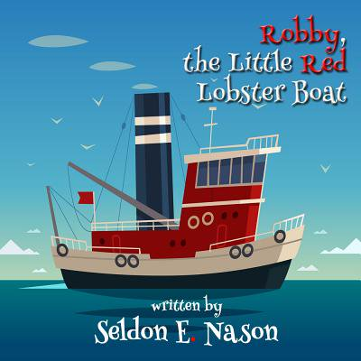Robby, the Little Red Lobster Boat - eBook - Little Man In The Boat