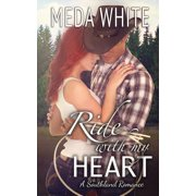 Ride with My Heart : A Southland Romance
