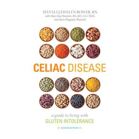 Celiac Disease, Second Edition : A Guide to Living with Gluten (Best Places To Live With Celiac Disease)