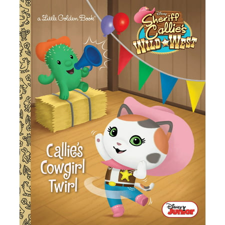 Callie's Cowgirl Twirl (Disney Junior: Sheriff Callie's Wild West) - Sheriff Callie Characters