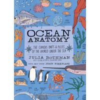 Anatomy: Ocean Anatomy : The Curious Parts & Pieces of the World Under the Sea (Paperback)