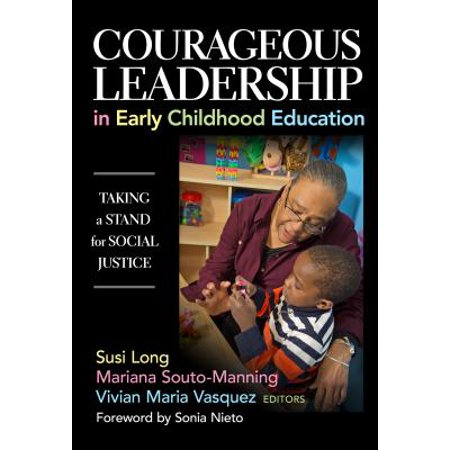 Talking Stand - Courageous Leadership in Early Childhood Education : Taking a Stand for Social Justice