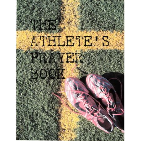 The Athlete's Prayer Book - eBook - The Athlete's Prayer