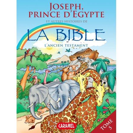 Joseph, Prince d'Egypte et autres histoires de la Bible - eBook](Halloween Et La Bible)