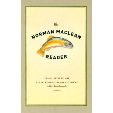 The Norman MacLean Reader (Hardcover)