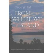 From Where We Stand : Recovering a Sense of Place