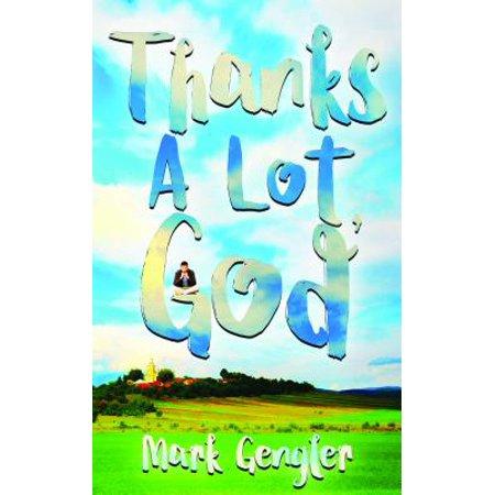 Thanks A Lot, God - eBook
