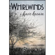Whirlwinds I Have Known - eBook