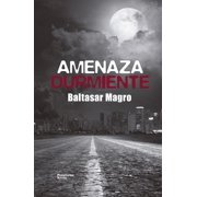 Amenaza durmiente - eBook