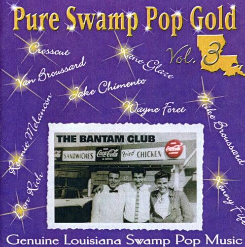 Pure Swamp Pop Gold, Vol. 3