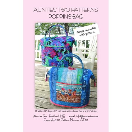 Poppins Bag Sewing Pattern by Aunties Two, 2 Stays Included Easy Free Sewing Patterns