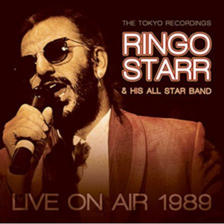 Live On Air 1989 (Ringo Starr And His All Star Band 2016)