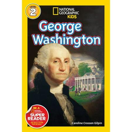 National Geographic Readers: George Washington - George Washington Without Wig