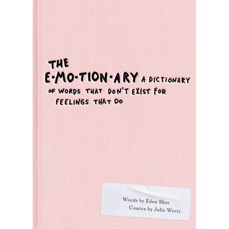 The Emotionary : A Dictionary of Words That Don't Exist for Feelings That Do - Halloween Words That Start With A G