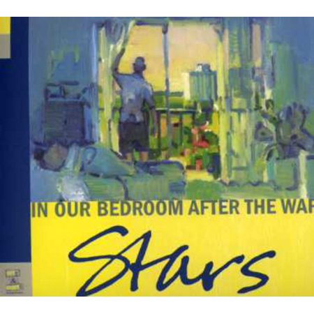 In Our Bedroom After the War (Stars Up In Our Bedroom After The War)