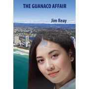 The Guanaco Affair - eBook