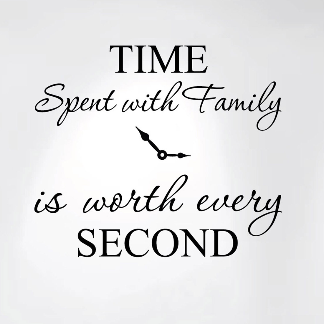 "Innovative Stencils Time Spent with Family is Worth Every Second Home Wall Decal Sticker Clock 20"" wide x 17"" high #1249"