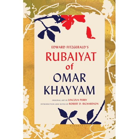 Edward FitzGerald's Rubaiyat of Omar Khayyam : With Paintings by Lincoln Perry and an Introduction and Notes by Robert D.