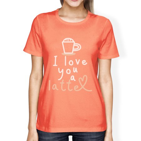 Love A Latte Womens Peach Unique Design For Coffee Lovers Tee