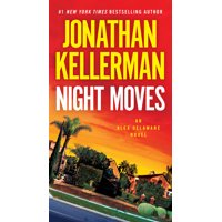 Night Moves : An Alex Delaware Novel