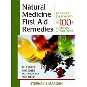The Natural Medicine First Aid Remedies: Self-Care Treatments for 100+ Common Conditions - eBook