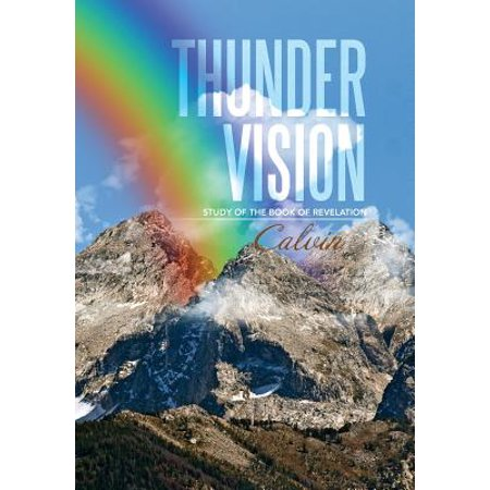 Thunder Vision : Study of the Book of Revelation