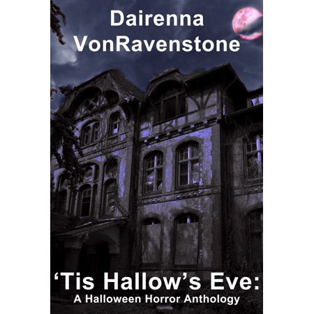 'Tis Hallow's Eve: A Halloween Horror Anthology - eBook](Eve Torres Halloween)