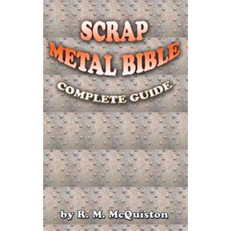 - Scrap Metal Bible: Complete Guide - eBook