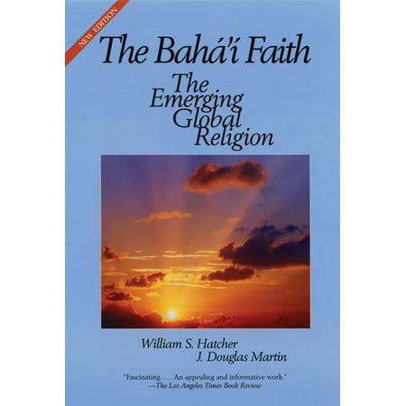 The Bahai Faith - eBook