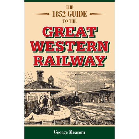 The 1852 Guide to the Great Western Railway - eBook Western Railway Stock
